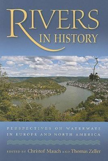 Rivers in History av Isabelle Backouche, David Blackbourn, Charles Closmann, Timothy Collins, Jacky Girel, Ute Hasenohrl, Steven D. Hoelscher og Thomas Lekan (Heftet)