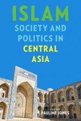 Omslag - Islam, Society, and Politics in Central Asia