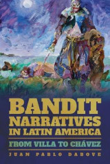 Omslag - Bandit Narratives in Latin America