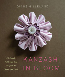 Kanzashi in Bloom av Diane Gilleland (Heftet)