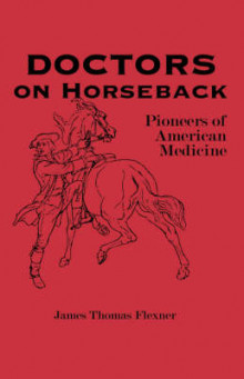 Doctors on Horseback av James Thomas Flexner (Heftet)