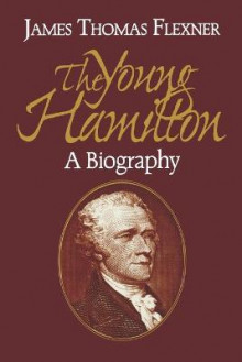Young Hamilton av James Thomas Flexner (Heftet)