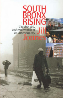 South Bronx Rising av Jill Jonnes (Heftet)