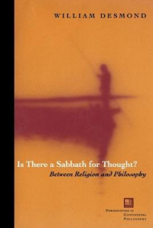 Is There a Sabbath for Thought? av William Desmond (Heftet)