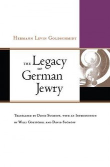 The Legacy of German Jewry av Hermann Levin Goldschmidt (Innbundet)