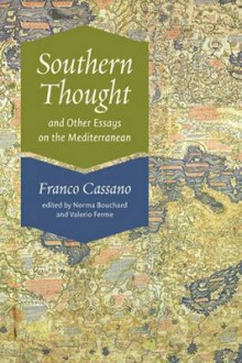 Southern Thought and Other Essays on the Mediterranean av Valerio Ferme og Franco Cassano (Innbundet)