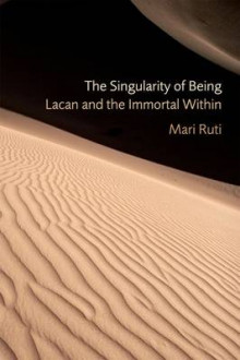 The Singularity of Being av Mari Ruti (Heftet)