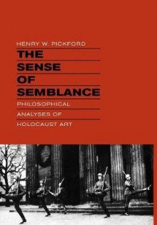 The Sense of Semblance av Henry W. Pickford (Innbundet)