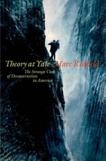 Theory at Yale av Marc Redfield (Innbundet)