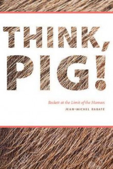 Think, Pig! av Jean-Michel Rabate (Heftet)