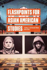 Omslag - Flashpoints for Asian American Studies
