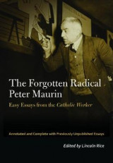 Omslag - The Forgotten Radical Peter Maurin