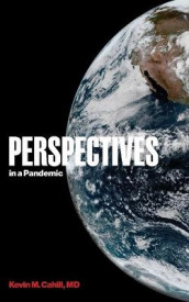 Perspectives in a Pandemic av Kevin M Cahill (Heftet)