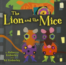 The Lion and the Mice av Rebecca Emberley og Ed Emberley (Heftet)