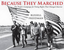 Because They Marched av Russell Freedman (Heftet)