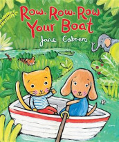 Row, Row, Row Your Boat av Jane Cabrera (Kartonert)