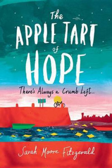 The Apple Tart of Hope av Sarah Moore Fitzgerald (Heftet)