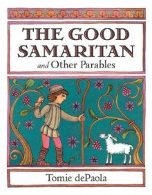 The Good Samaritan and Other Parables av Tomie dePaola (Innbundet)