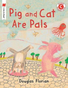 Pig and Cat Are Pals av Douglas Florian (Heftet)