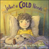 What A Cold Needs av Barbara Bottner (Innbundet)