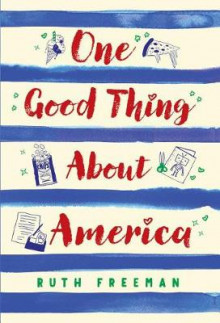 One Good Thing About America av Ruth Freeman (Heftet)