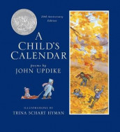 A Child's Calendar (20th Anniversary Edition) av John Updike (Heftet)