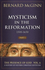 Omslag - Mysticism in the Reformation (1500-1650)