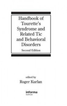 Handbook of Tourette's Syndrome and Related Tic and Behavioral Disorders av Roger M. Kurlan (Innbundet)