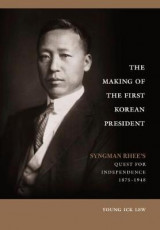 Omslag - The Making of the First Korean President