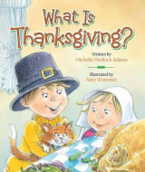 Omslag - What Is Thanksgiving?