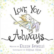 Love You Always av Eileen Spinelli (Innbundet)