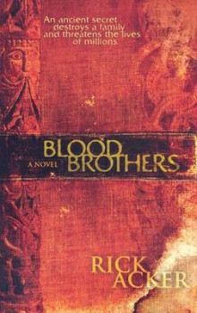 Blood Brothers av Rick Acker (Heftet)