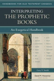 Interpreting the Prophetic Books av Gary Smith (Heftet)