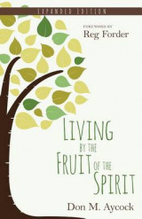 Omslag - Living by the Fruit of the Spirit