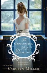 Omslag - The Captivating Lady Charlotte