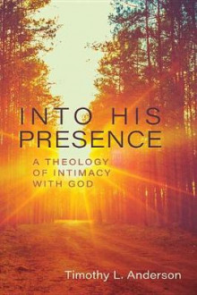 Into His Presence av Tim Anderson (Heftet)