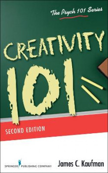 Creativity 101 av James C. Kaufman (Heftet)