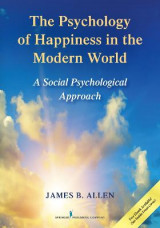Omslag - The Psychology of Happiness in the Modern World