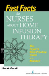 Omslag - Fast Facts for Nurses About Home Infusion Therapy