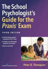 Omslag - The School Psychologist Psychologist Praxis Exam Guide