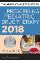 Omslag - The APRN's Complete Guide to Prescribing Pediatric Drug Therapy 2018
