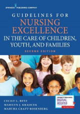 Omslag - Guidelines for Nursing Excellence in the Care of Children, Youth, and Families
