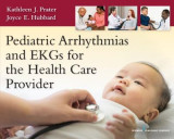 Omslag - Pediatric Arrhythmias and EKGs for the Health Care Provider