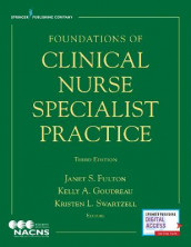 Foundations of Clinical Nurse Specialist Practice av Kristen L Swartzell (Heftet)