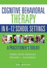 Omslag - Cognitive Behavioral Therapy in K-12 School Settings