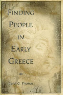 Finding People in Early Greece av Carol G. Thomas (Innbundet)