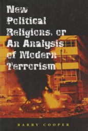 New Political Religions, or an Analysis of Modern Terrorism av Barry Cooper (Heftet)
