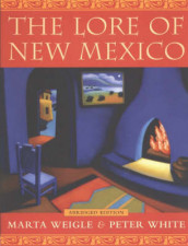 The Lore of New Mexico av Marta Weigle og Peter White (Heftet)
