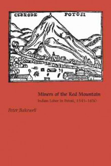 Miners of the Red Mountain av Mr Peter Bakewell (Heftet)