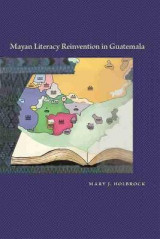 Omslag - Mayan Literacy Reinvention in Guatemala